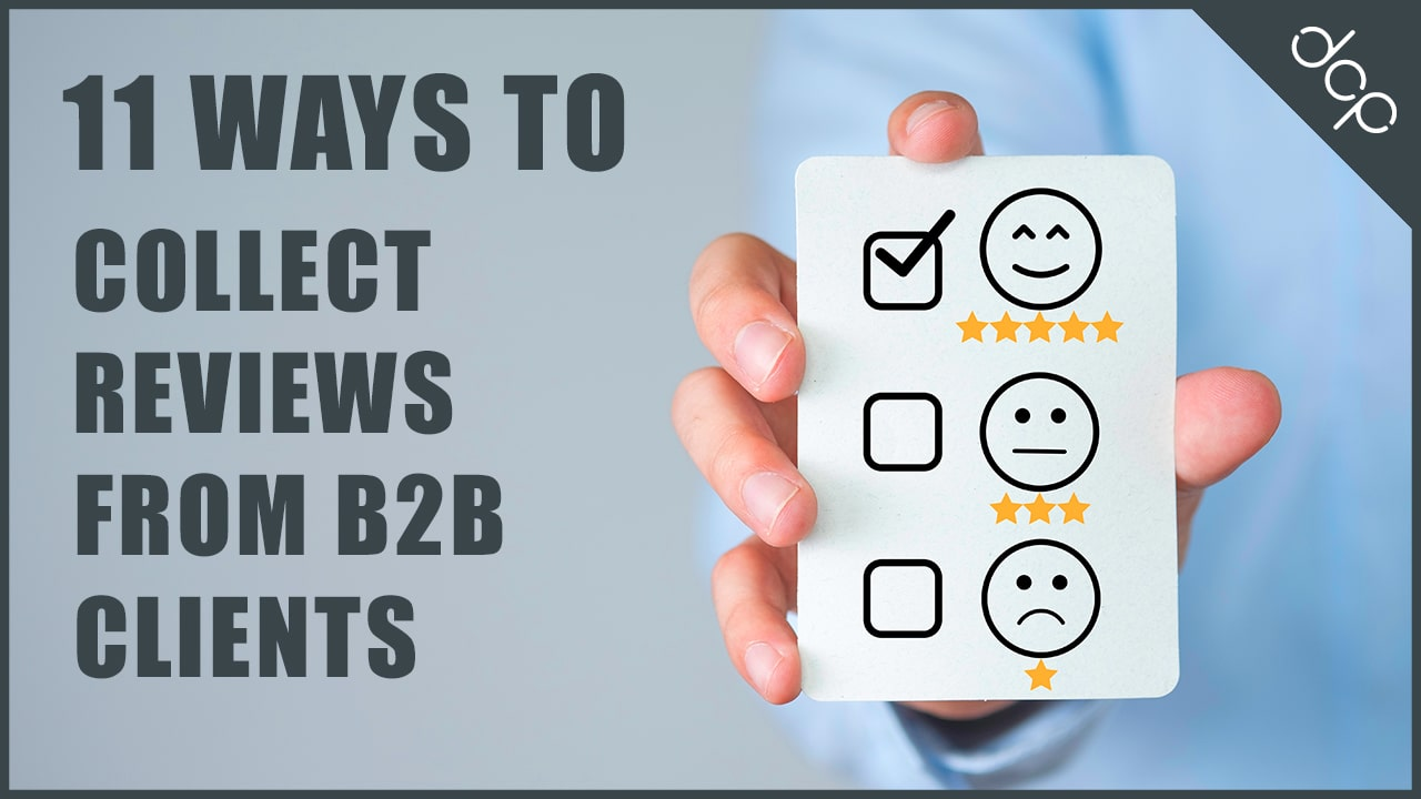 11 lesser-known ways to collect reviews from your B2B customers