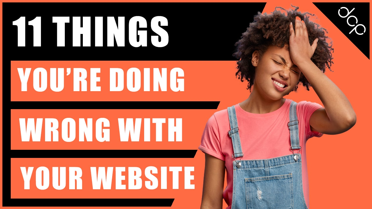 11 things you're doing wrong with your web design