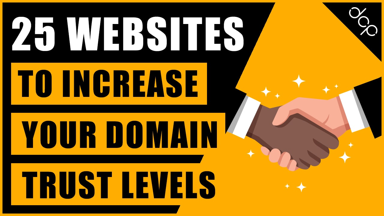 25 sites to help increase your domain trust