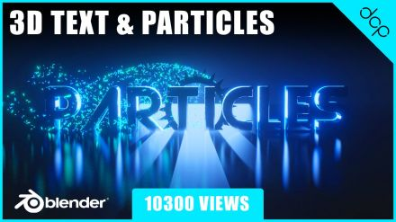 3D Text and Particles Intro Animation Blender 2.8 Tutorial