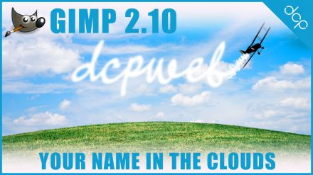 GIMP 2.10 Text Tutorial - Your Name In The Clouds