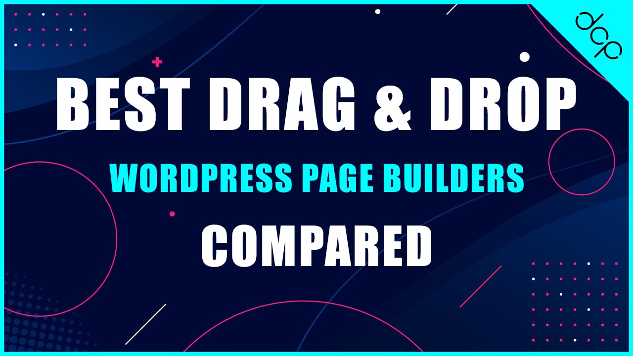 Best drag and drop WordPress page builders compared