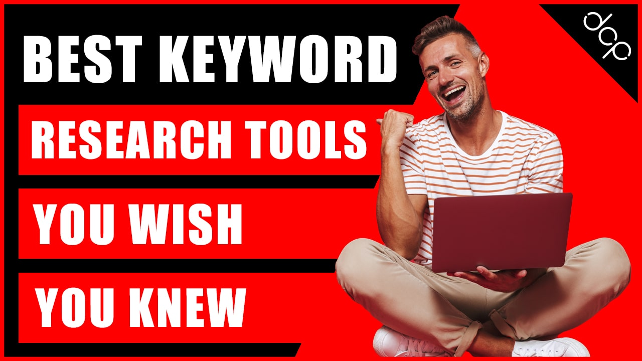 Best Keyword Research Tools You Wish You Knew