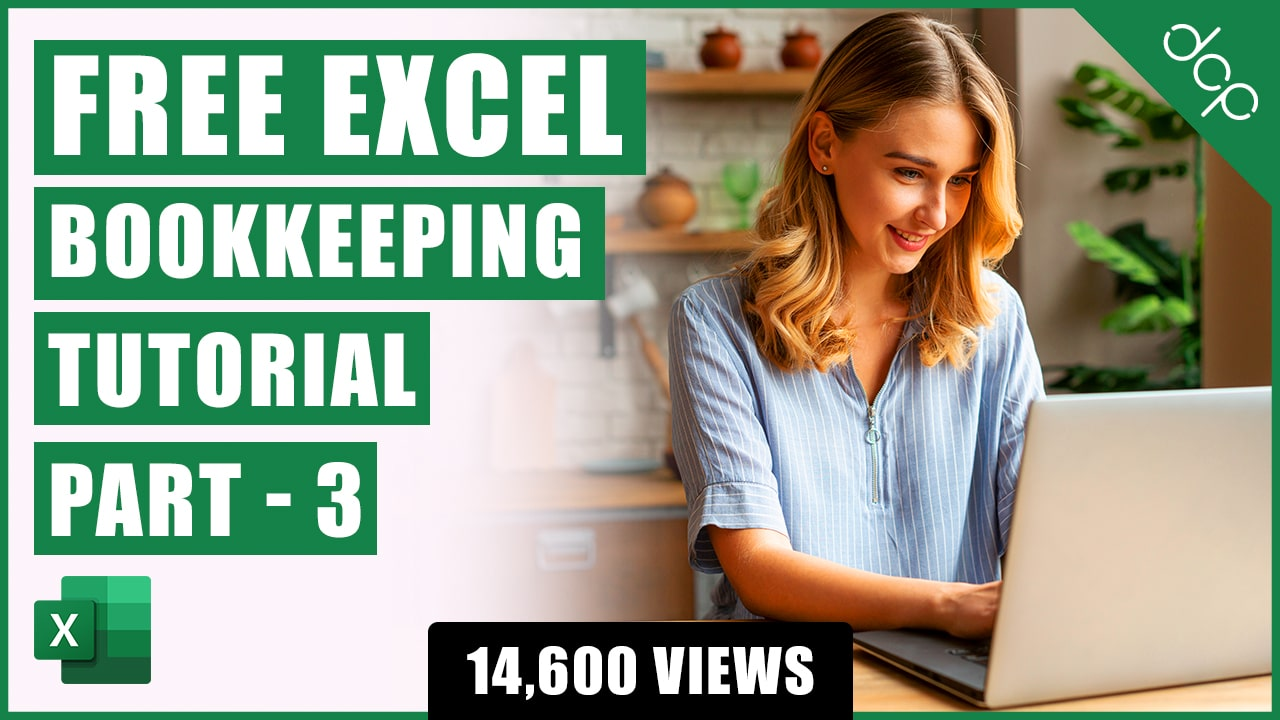 Bookkeeping for Small Business - Excel Tutorial - Part 3 - Expenditure Tracking