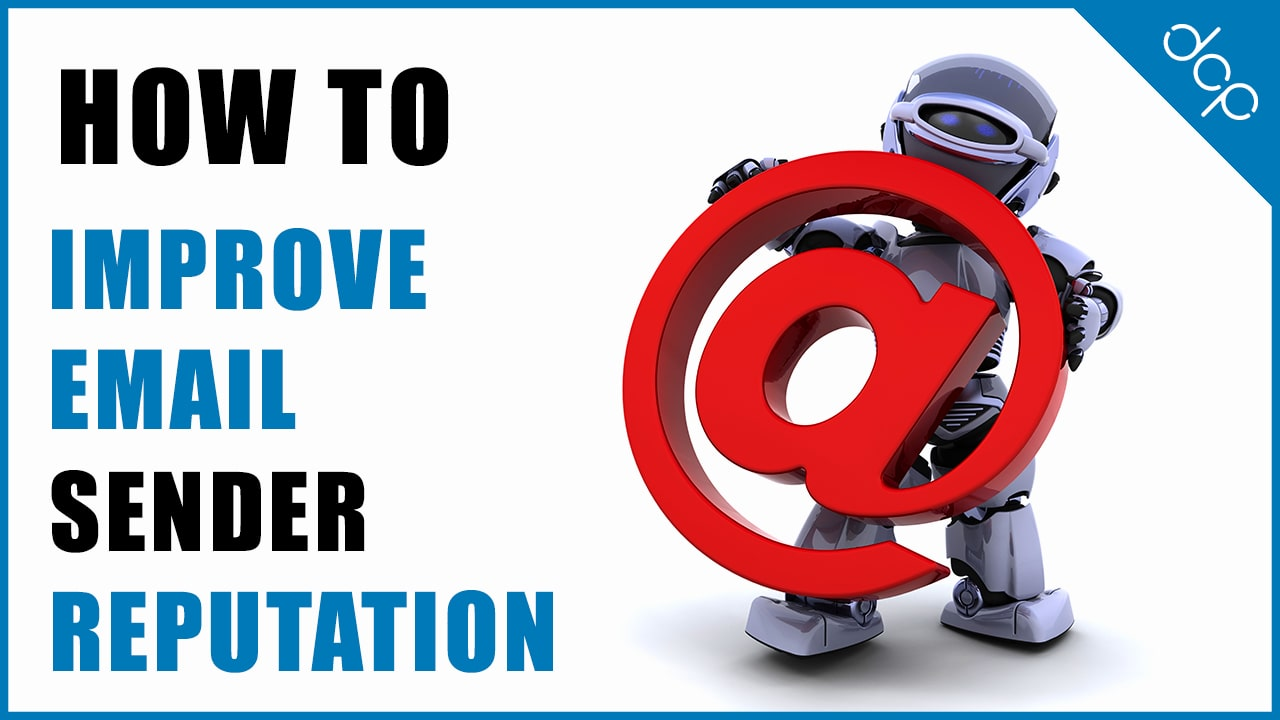How to improve email sender reputation