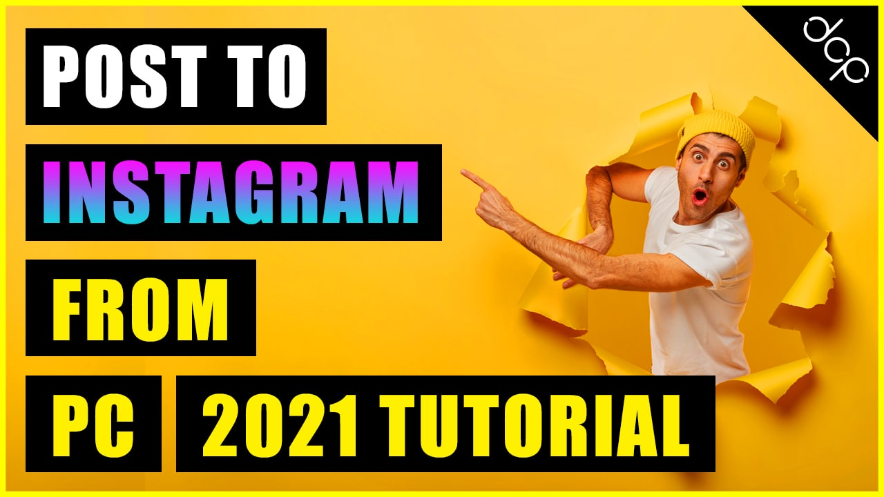 How to post to Instagram from PC Tutorial