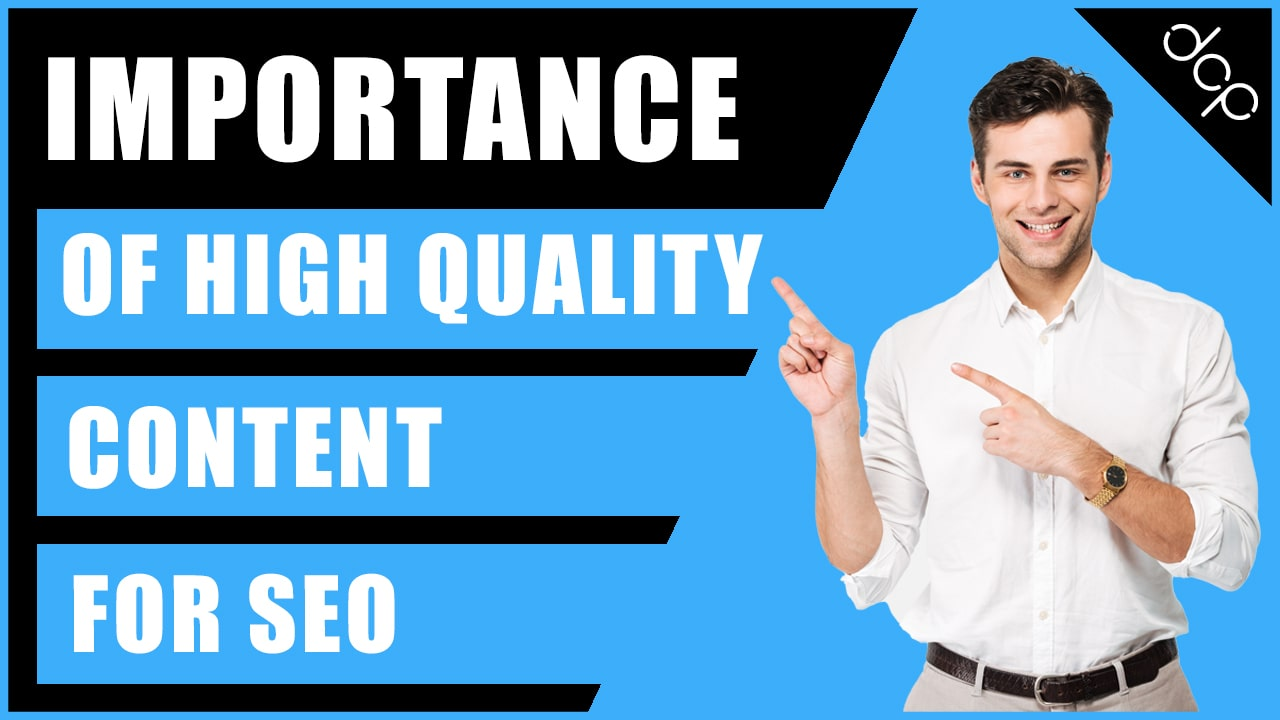 Importance of the High-Quality Content for SEO