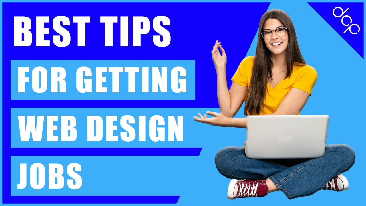 Tips for getting a web design Job