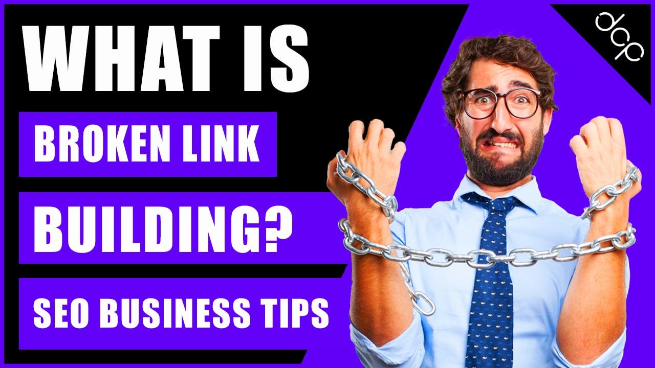 What Is Broken Link Building