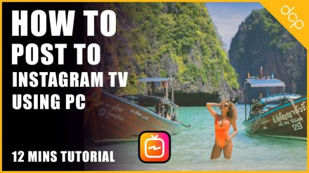 How to Post to Instagram TV from PC