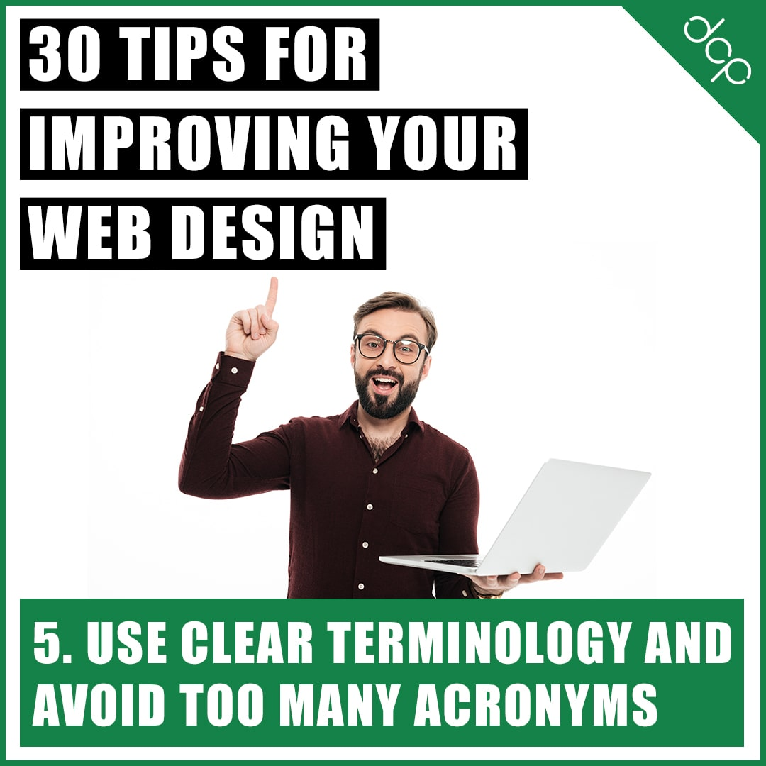 5. Use clear terminology and avoid too many acronyms